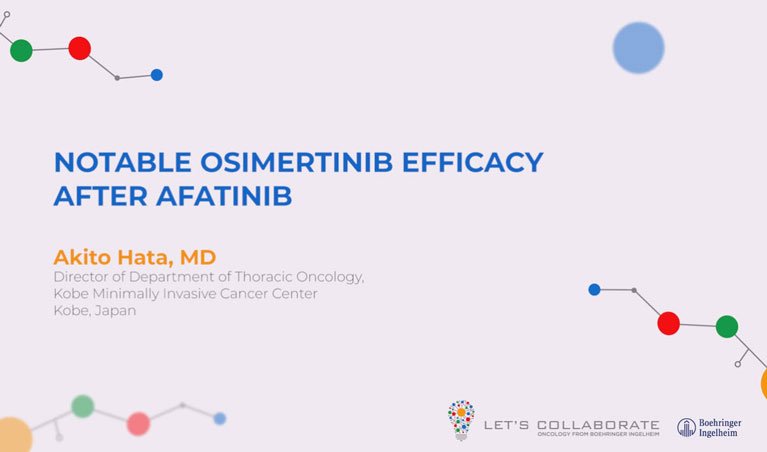 /sg/oncology/giotrif/expert-conversations/lecture-series/notable-osimertinib-efficacy-after-afatinib
